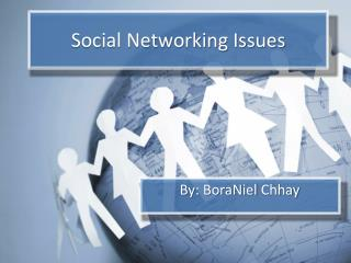 Social Networking Issues