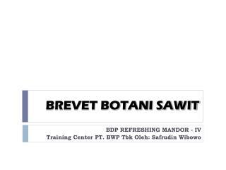 BREVET  BOTANI SAWIT