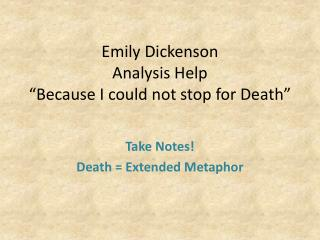 "Emily Dickenson  Analysis Help  ""Because I could not stop for Death"""