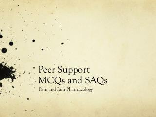 Peer Support MCQs and SAQs