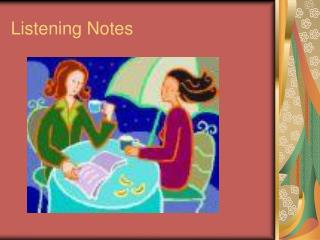 Listening Notes