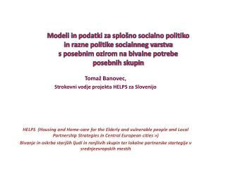 Tomaž Banovec ,  Strokovni vodje projekta HELPS za Slovenijo