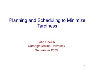 Planning and Scheduling to Minimize Tardiness