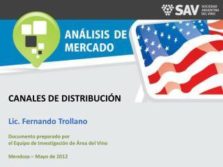 ANÁLISIS DE LA DISTRIBUCIÓN Lic. Fernando  Trollano Mendoza - 2011