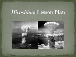 Hiroshima  Lesson Plan