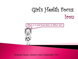 Girl's Health Focus: Iron