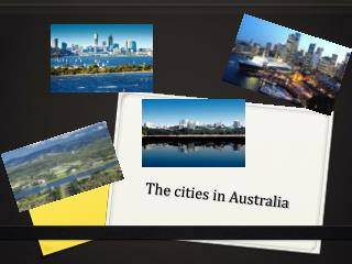 The  cities in Australia