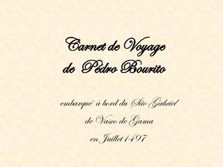 Carnet de Voyage  de   P�dro Bourito