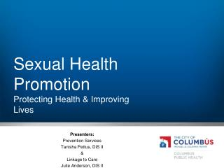 Sexual Health Promotion Protecting Health & Improving Lives