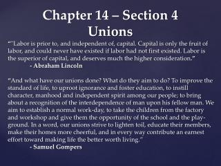 Chapter 14 – Section 4 Unions