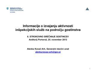 Informacije  o izvajanju aktivnosti inšpekcijskih služb na področju  gostinstva