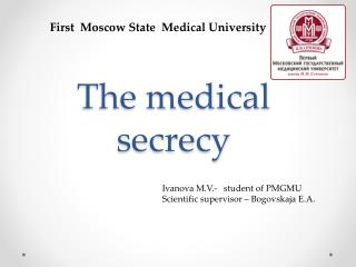 The medical  secrecy