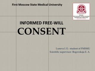 INFORMED FREE-WILL  CONSENT
