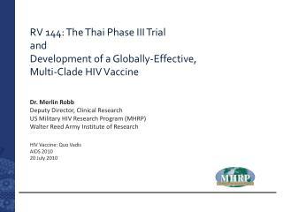 HIV Vaccine: Quo Vadis AIDS 2010 20 July 2010