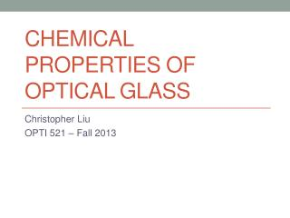 Chemical properties of optical glass