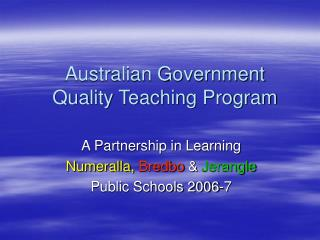 Australian Government Quality Teaching Program