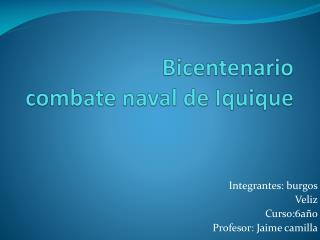 Bicentenario combate naval de Iquique