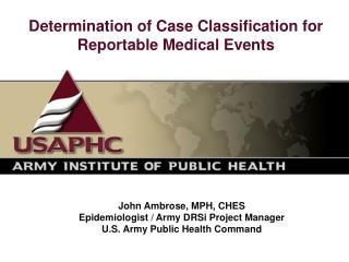 Determination of Case Classification for Reportable Medical Events