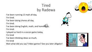 Tired by Radewa