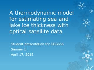 A thermodynamic model for estimating sea and lake ice thickness with optical satellite data