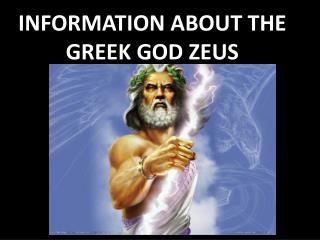 INFORMATION ABOUT THE GREEK GOD ZEUS