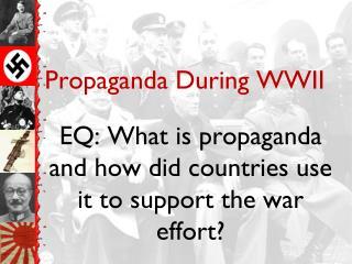 Propaganda During WWII
