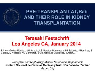 PRE-TRANSPLANT AT 1 Rab  AND THEIR ROLE IN KIDNEY TRANSPLANTATION