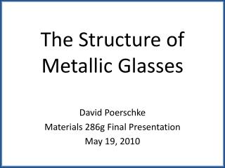 The Structure of Metallic Glasses