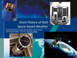 Short History of DoD  Space-based Weather