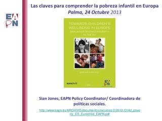 Las claves para  comprender  la  pobreza infantil  en  Europa  Palma , 24  Octubre  2013
