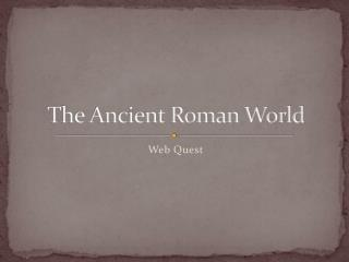 The Ancient Roman World