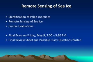 Remote Sensing of  Sea Ice