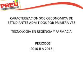 PERIODOS 2010-II  A 2013-I