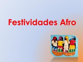 Festividades Afro