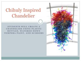 Chihuly Inspired Chandelier