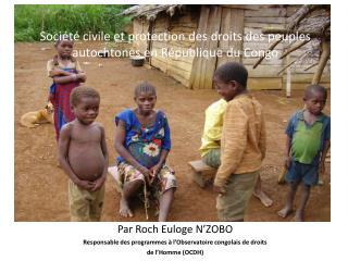 S ociété civile et  protection des  droits  des  peuples autochtones  en  République  du Congo
