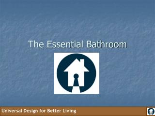 The Essential Bathroom