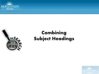 Combining  Subject Headings