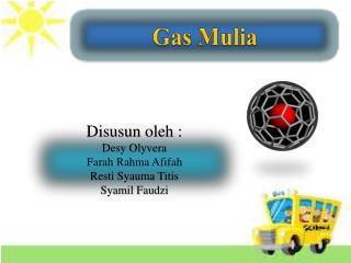 Gas  Mulia