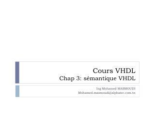 Cours VHDL Chap  3 : sémantique VHDL