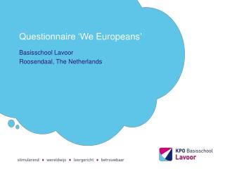 Questionnaire 'We  Europeans '