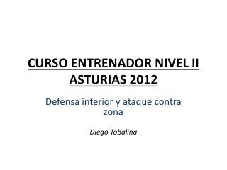 CURSO ENTRENADOR NIVEL II ASTURIAS 2012