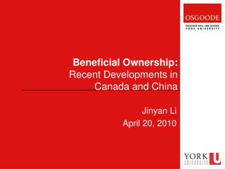 Beneficial Ownership:  Recent Developments in  Canada and China