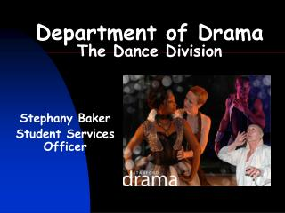 Click here to download a presentation on becoming a Drama Major