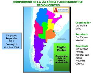 Simposios Regionales Nº 1 Domingo 4 Octubre 2009