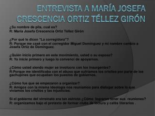 Entrevista a Mar�a Josefa  Crescencia Ortiz T�llez Gir�n
