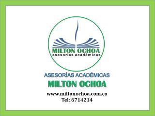ASESORÍAS ACADÉMICAS MILTON OCHOA