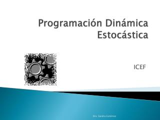 Programación Dinámica  Estocástica