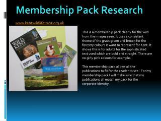 Membership Pack Research