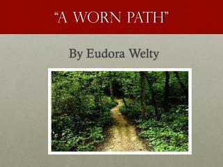 """A Worn path"""